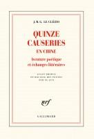 Quinze causeries en Chine, Aventure poétique et échanges littéraires, J. M. G. Le Clézio (par Sylvie Ferrando)