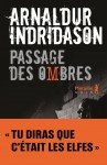 Passage des ombres, Arnaldur Indriðason