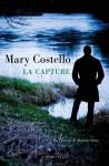 La Capture, Mary Costello (par Patrick Devaux)