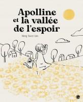 Apolline et la vallée de l'espoir, Lim Heng Swee (par Yasmina Mahdi)