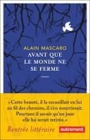 Avant que le monde ne se ferme, Alain Mascaro (par Guy Donikian)