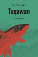 Taqawan - Eric Plamondon (Quidam) - Ph. Chauché