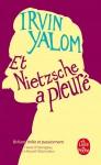 Et Nietzsche a pleuré, Irvin Yalom (par Cyrille Godefroy)