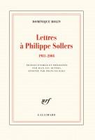 Lettres à Philippe Sollers (1981-2008), Dominique Rolin (par Philippe Chauché)