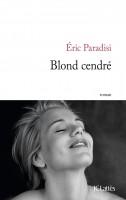 Blond cendré, Éric Paradisi