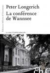La Conférence de Wannsee, Peter Longerich (par Jean-Jacques Bretou)