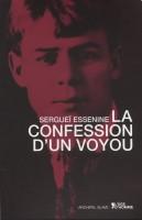 La Confession d'un voyou suivi de Pougatcheff, Sergueï Essenine