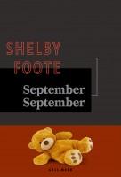 September September, Shelby Foote (par Léon-Marc Levy)