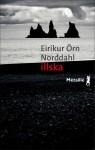 Illska, Eiríkur Örn Norddahl