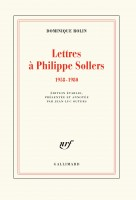 Lettres à Philippe Sollers, 1958-1980, Dominique Rolin (par Philippe Chauché)