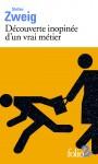 Découverte inopinée d'un vrai métier, suivi de La vieille dette (nouvelles), Stefan Zweig