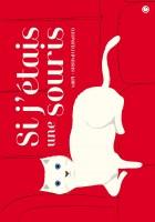 Si j'étais une souris de Mapi et de Susumu Fujimoto, par Yasmina Mahdi