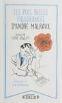 Les plus belles fulgurances d'André Malraux, réunies par Sylvie Howlett