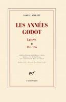 Samuel Beckett, Lettres II, Les Années Godot (1941-1956)