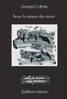Sous la ramée des mots, Georges Cathalo (par Philippe Leuckx)
