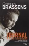 Journal et autres carnets inédits, Georges Brassens