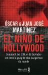 El Ninõ de Hollywood, Óscar & Juan José Martínez (par Cathy Garcia)