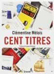 Cent titres, Clémentine Mélois