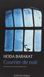 Courrier de nuit, Hoda Barakat (par Carole Darricarrère)