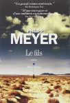 Le Fils, Philipp Meyer