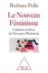 Le Nouveau Féminisme, Barbara Polla (par Jean-Paul Gavard-Perret)