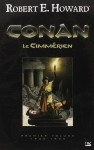 Conan le Cimmérien, Robert E. Howard
