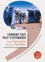 Comment tout peut s'effondrer, Pablo Servigne, Raphaël Stevens (par Patryck Froissart)