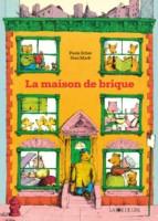 La Maison de brique, Paula Scher, Stan Mack (par Myriam Bendhif-Syllas)