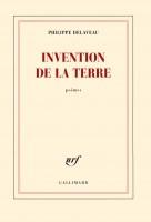 Invention de la terre, Philippe Delaveau