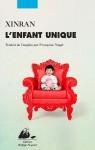 L'Enfant unique, Xinran