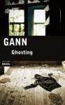 Ghosting, Kirby Gann