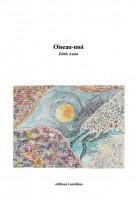 Oiseau-moi, Edith Azam (par France Burghelle Rey)