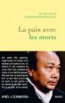 La Paix avec les morts, Rithy Panh, Christophe Bataille (par Gilles Banderier)