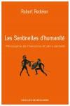 Les Sentinelles d'humanité – Philosophie de l'héroïsme et de la sainteté – Robert Redeker (par Philippe Chauché)