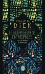 Le Guérisseur de Cathédrales suivi de Nick et le Glimmung, Philip K. Dick