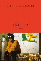 Eroica, Pierre Ducrozet