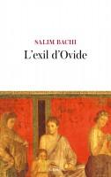 L'exil d'Ovide, Salim Bachi (par Emmanuelle Caminade)