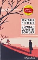 Déposer glaive ou bouclier James Lee Burke (Rivages) - JJ. Bretou