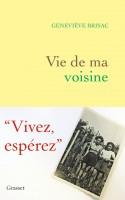 Vie de ma voisine, Geneviève Brisac