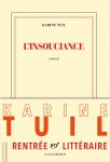 L'insouciance, Karine Tuil