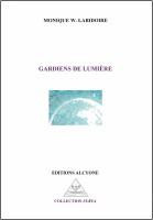 Gardiens de lumière, Monique W. Labidoire (par Patrick Devaux)
