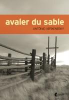 Avaler du sable, Antônio Xerxenesky