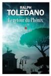 Le retour du Phénix, Ralph Toledano (par Gilles Banderier)