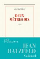 Deux mètres dix, Jean Hatzfeld (par Charles Duttine)
