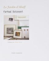 Le Jardin d'Alioff, Farhad Ostovani (par Didier Ayres)