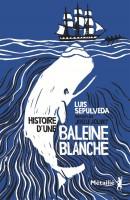 Histoire d'une baleine blanche, Luis Sepúlveda, Joëlle Jolivet (par Gilles Banderier)