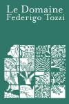 Le Domaine, Federigo Tozzi (par Philippe Leuckx)