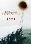 Asta, Jon Kalman Stefansson (par Catherine Blanche)