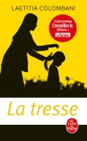 La Tresse, Laetitia Colombani (par Philippe Leuckx)