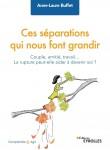 Ces séparations qui nous font grandir, Anne-Laure Buffet (par Marjorie Rafécas-Poeydomenge)